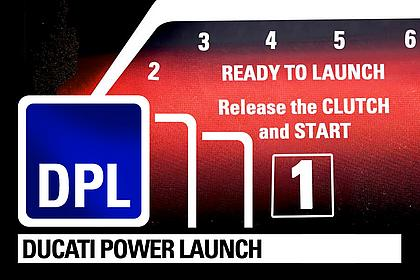 DUCATI POWER LAUNCH (DPL) - Der perfekte Start mit maximaler Sicherheit!